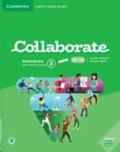Collaborate English for Spanish Speakers. workbook with Practice Extra and Collaboration Plus. Level 3