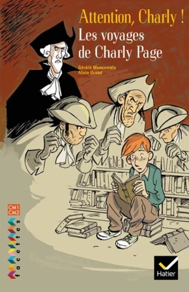 Les voyages de Charly Page - Attention, Charlie!