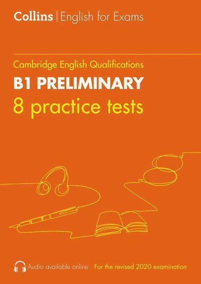 COLLINS CAMBRIDGE ENGLISH 8 PRACTICE TESTS FOR B1 PRELIMINARY