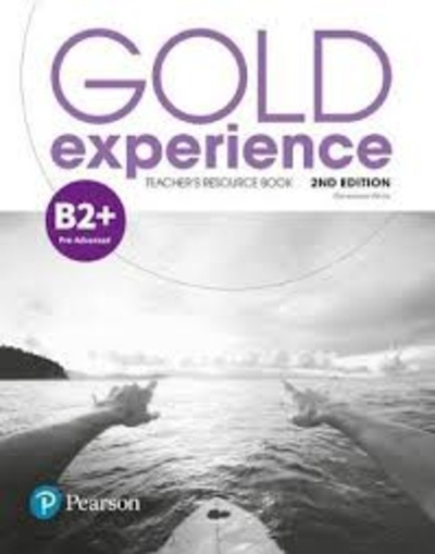 GOLD EXPERIENCE 2ND EDITION B2+ TEACHER S RESOURCE BOOK