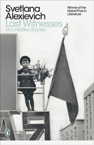Last Witnesses : Unchildlike Stories