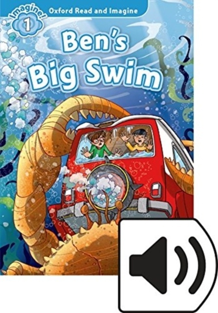Oxford Read and Imagine: Level 1: Ben's Big Swim Audio Pack