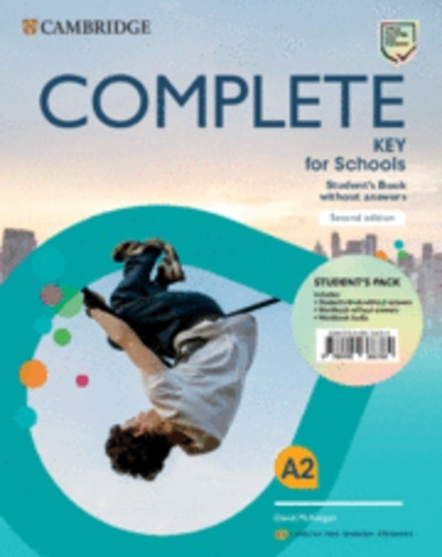 Complete Key for Schools for Spanish Speakers Student's Pack (Student's Book without answers and Workbook withou