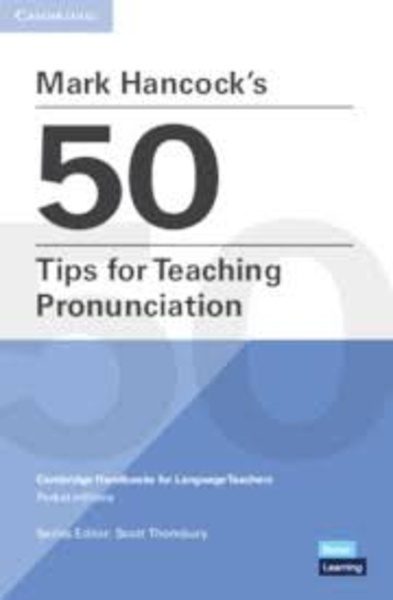 Mark Hancocks 50 Tips for Teaching Pronunciation. Paperback.