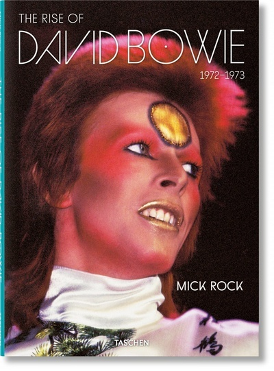Mick Rock. The Rise of David Bowie. 1972-197