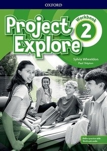 Project Explore 2 Workbook with Online Practice