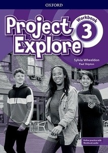 Project Explore 3 Workbook with Online Practice