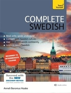 Complete Swedish Beginner to Intermediate Course : (Book and audio support)