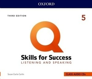 Q: Skills for Success: Level 5: Listening and Speaking Audio CDs