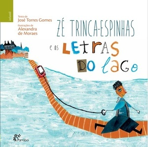 Zé Trinca-Espinhas e as Letras do Lago