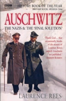 "Auschwitz, The Nazis and The ""Final Solution"""