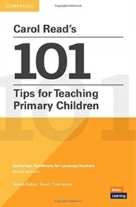 Carol Reads 101 Tips for Teaching Primary Children. Paperback.