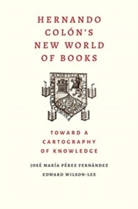 Hernando Colon's New World of Books : Toward a Cartography of Knowledge