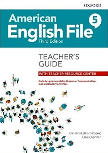 American English File (3rd Edition) 5 Teacher's Guide with Teacher's Resource Center